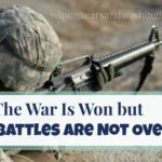 The War Is Won, but the Battles Are Not Over