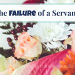 The Failure of a Servant