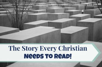 The Story Every Christian Needs to Read!