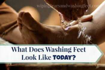 What Does Washing Feet Look Like Today?