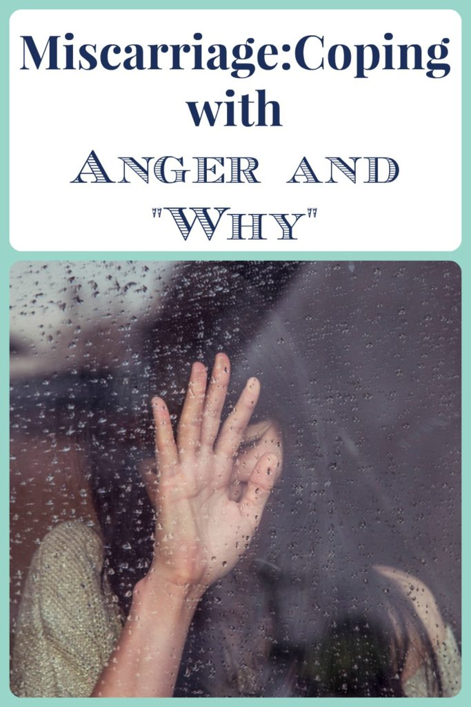Miscarriage Coping with Anger and Why